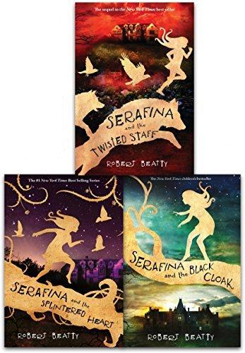 The Serafina Series Collection 3 Books Set by Robert Beatty