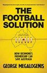 The Football Solution: How Richmond's premiership can save Australia