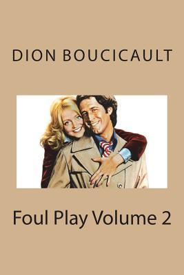 Foul Play Volume 2