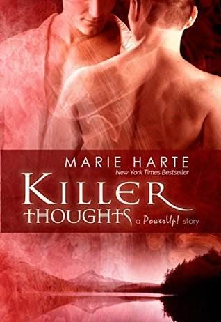 Killer Thoughts Powerup 8 By Marie Harte