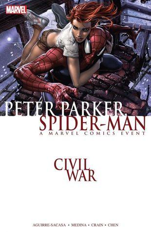 Civil War: Peter Parker, Spider-Man by Roberto Aguirre-Sacasa