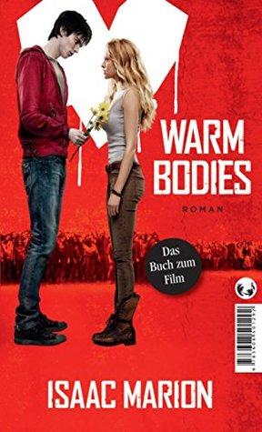 Warm bodies: Deutsche Ausgabe