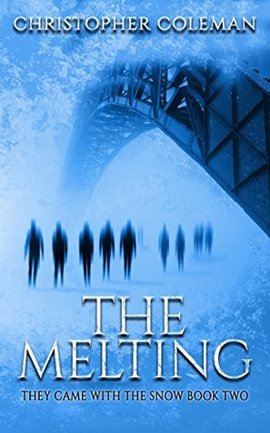 The Melting (They Came With The Snow #2)