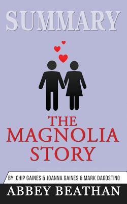Summary: The Magnolia Story