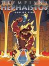 Hephaistos: God of Fire (Olympians, #11)