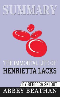 Summary: The Immortal Life of Henrietta Lacks