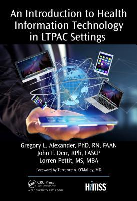 An Introduction to Health Information Technology in Ltpac Settings