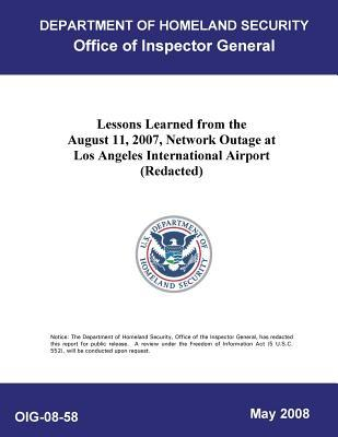 Lessons Learned from the August 11, 2007, Network Outage at Los Angeles International Airport .