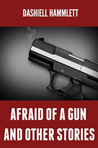 Afraid of a Gun and Other Stories