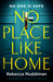 No Place Like Home by Rebecca Muddiman