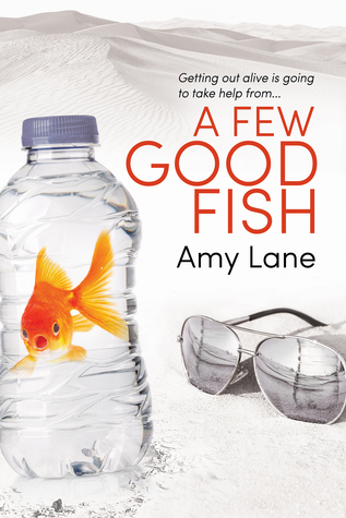 Fish Out of Water - Tome 3 : A few good fish de Amy Lane 40773128