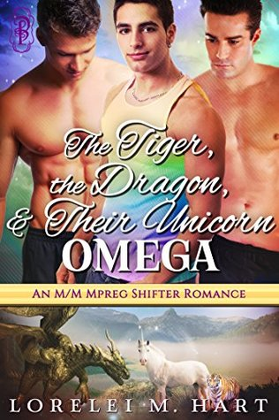 The Tiger, the Dragon, and Their Unicorn Omega (The Unicorn Omegas #4)