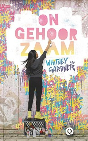 Ongehoorzaam by Whitney Gardner