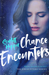 Chance Encounters (The Encounters Series, #2)