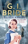 The G.I. Bride by Eileen Ramsay