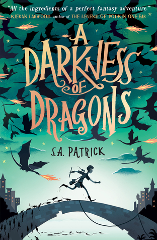 b0cf7435 A Darkness of Dragons (Songs of Magic, #1) by S.A. Patrick