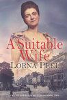 A Suitable Wife by Lorna Peel