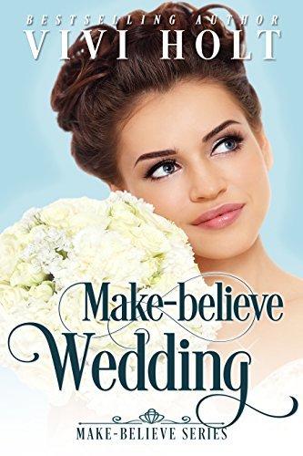 Make-Believe Wedding: Clean Inspirational Romance (Make-Believe Series Book 2)