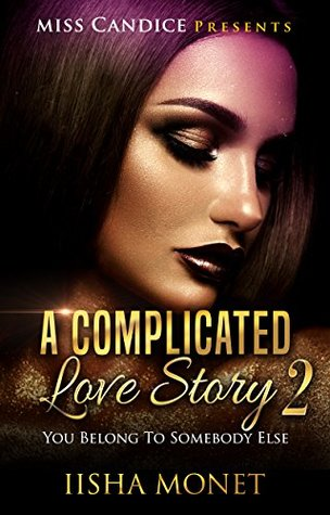 A Complicated Love Story 2: You Belong To Somebody Else