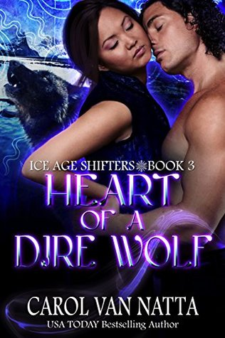 Heart of a Dire Wolf (Ice Age Shifters, #3)