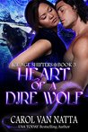 Heart of a Dire Wolf: Ice Age Shifters Book 3