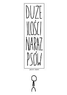 Duże Ilości Naraz Psów - 1 - 2007-2009