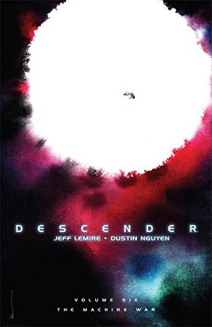 Descender, Vol. 6: The Machine War