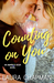 Counting on You by Laura  Chapman