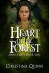 Heart of the Forest: A Dark Fantasy Romance (Arwn's Gift Book 1)