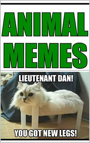 Memes: Funny Animal Memes: Funny Memes & Jokes With Crazy Animals