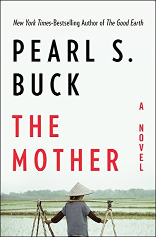 The mother a novel by pearl s buck 40776248 fandeluxe Choice Image