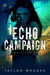 ECHO Campaign (The Isolation Series #2)