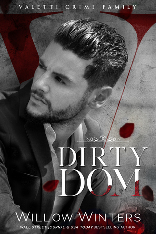 Dirty Dom (Valetti Crime Family, #1)