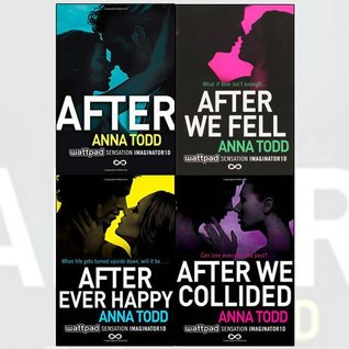 After Series Anna Todd Collection 4 Books Set: After / After We Collided / After We Fell / After Ever Happy