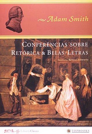 Conferências Sobre Retorica E Belas-Letras