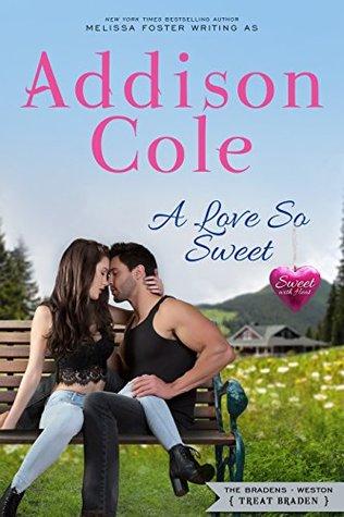 A Love So Sweet (Sweet with Heat: Weston Bradens Book #1)