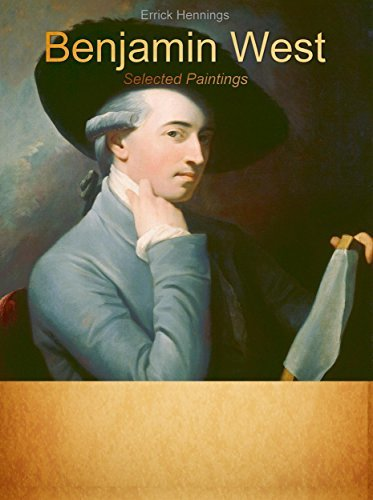 Benjamin West: Selected Paintings