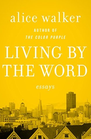 Living by the Word: Essays