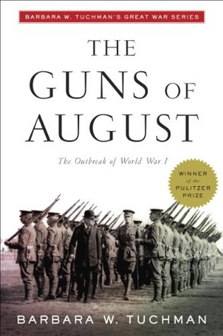 The Guns of August (Kindle Edition)