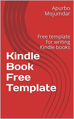 Kindle Book Free Template: Free template for writing Kindle books