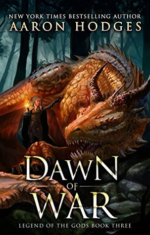 Dawn of War (Legend of the Gods, #3)