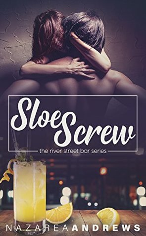 Sloe Screw (River Street Bar #3)