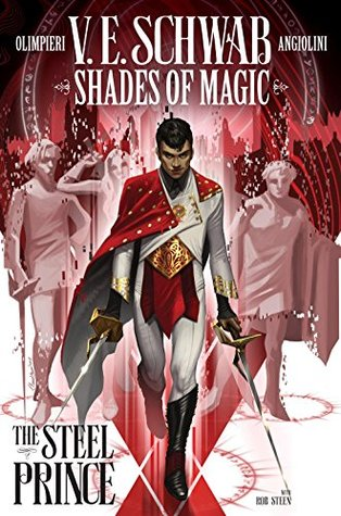 Shades of Magic #1: The Steel Prince (Shades of Magic Graphic Novels #1)