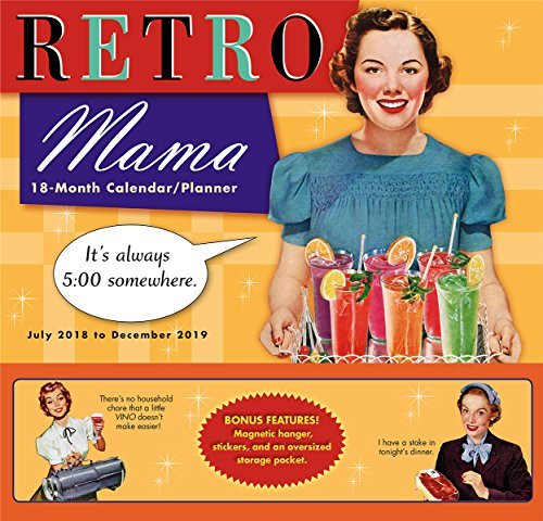 2019 Retro Mama 18-Month Wall Calendar/Planner: By Sellers Publishing