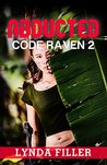ABDUCTED: Code Raven 2