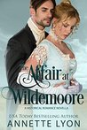 The Affair at Wildemoore: A Romance Novella