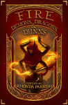 Fire: Demons, Dragons and Djinns (Elemental Anthologies, #1)