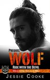 WOLF - Prequel: Westside Skulls Motorcycle Club (Westside Skulls MC Romance Book 1)