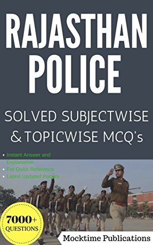 Rajasthan Police Sub-Inspector and Constable Subjectwise and Topicwise Solved MCQ's Full Book: Important Book for Rajasthan Police Sub-Inspector and Constable RPSC/RSSC/RSMSSB.