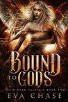Bound to Gods (Their Dark Valkyrie #2)